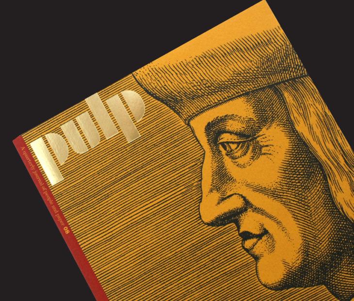 Pulp 08, 74 páginas sobre lo último en el mundo del papel